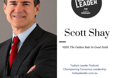 #205 – The Golden Rule in Good Faith with Scott Shay