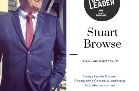 #208 Stuart Browse A Lifetime of Mentoring to Love What You Do