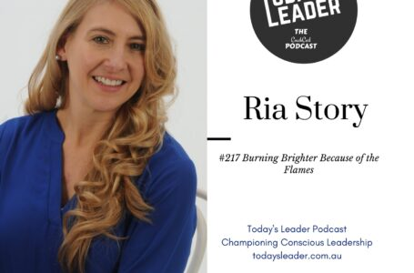 #217 – Ria Story- Burning Brighter Because of the Flames