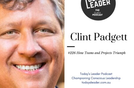 #226 Clint Padgett – How to Make Teams and Projects Triumph