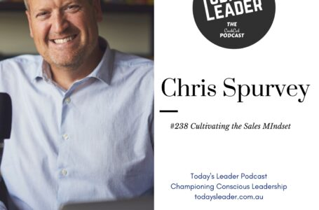 238 = Chris Spurvey – Cultivating the Sales Mindset