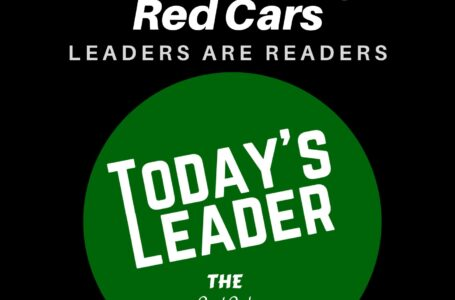 #247 Leaders are Readers – Seeing Red Cars