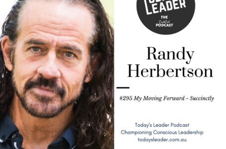 #295 Randy Herberston – My Moving Forward Succinctly & Creatively