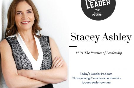 #304 Stacey Ashley – The Practice of Leadership