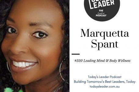 330 Marquetta Spant – Leading Mind & Body Wellness
