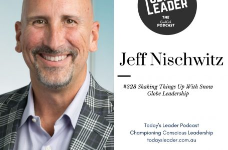 328 Jeff Nischwitz –  Shaking Things Up With Snow Globe Leadership
