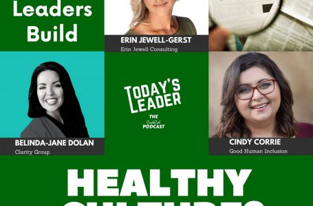 #334 Expert Panel – Do Healthy Leaders Build Healthy Culture?