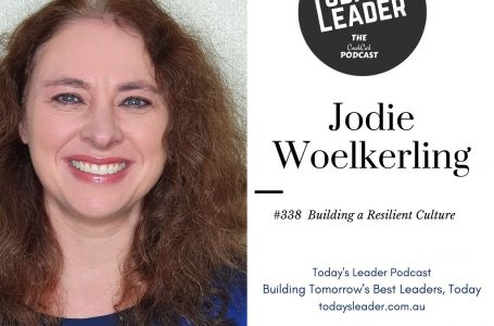 338 Jodile Woelkerling – Building A Resilient Culture